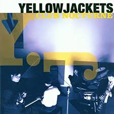Yellowjackets - Club Nocturne - CD