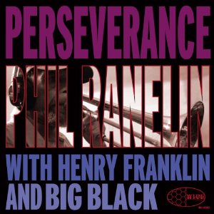 Phil Ranelin - Perseverence (dig) - CD