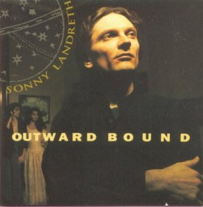 Sonny Landreth - Outward Bound - CD
