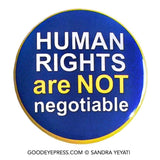 Human Rights Political Protest Pinback Button - Good Eye Press