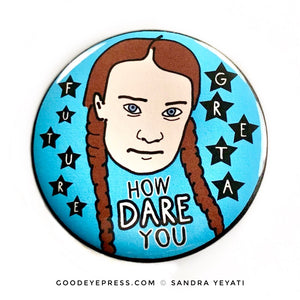 Greta Thunberg Climate Activist Pinback Button - Good Eye Press