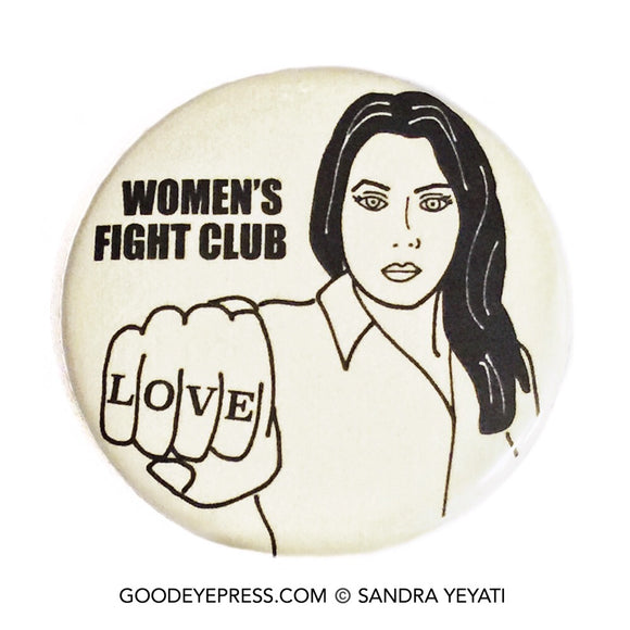 Women's Fight Club Love Pinback Button - Good Eye Press