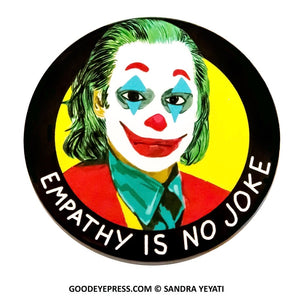 JOKER EMPATHY PINBACK BUTTON - Good Eye Press