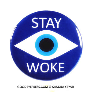 Evil Eye Stay Woke Pinback Button - Good Eye Press