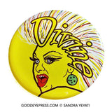 Divine Drag Queen Pride Pinback Button - Good Eye Press