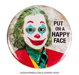 Joker Put on a Happy Face Pin - Good Eye Press
