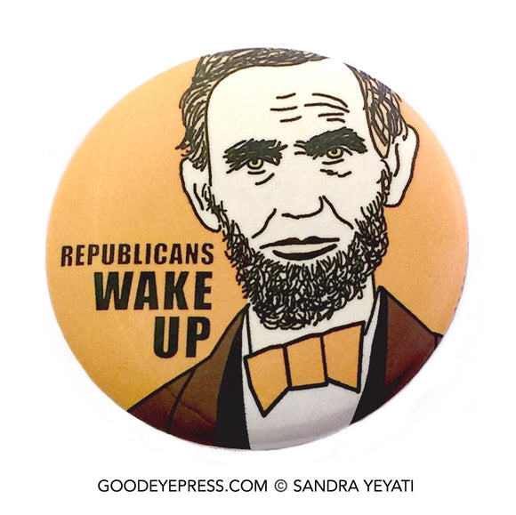 Abraham Lincoln Political Protest Pinback Button - Good Eye Press