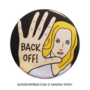 Back Off! Pinback Button - Good Eye Press