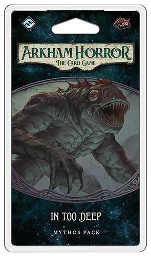 PREORDER Arkham Horror LCG - In Too Deep Expansion