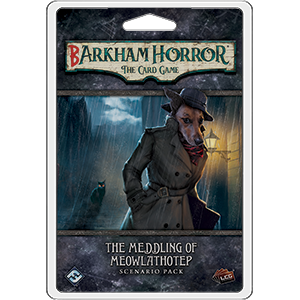 PREORDER Arkham Horror LCG - Barkham Horror The Meddling of Meowlathotep