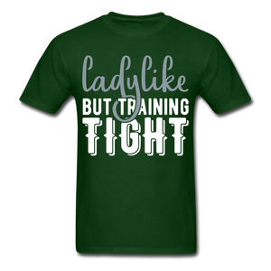 T-Shirt | Ladylike but training fight - forest green