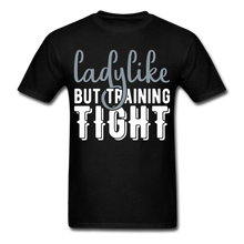 Load image into Gallery viewer, T-Shirt | Ladylike but training fight - black