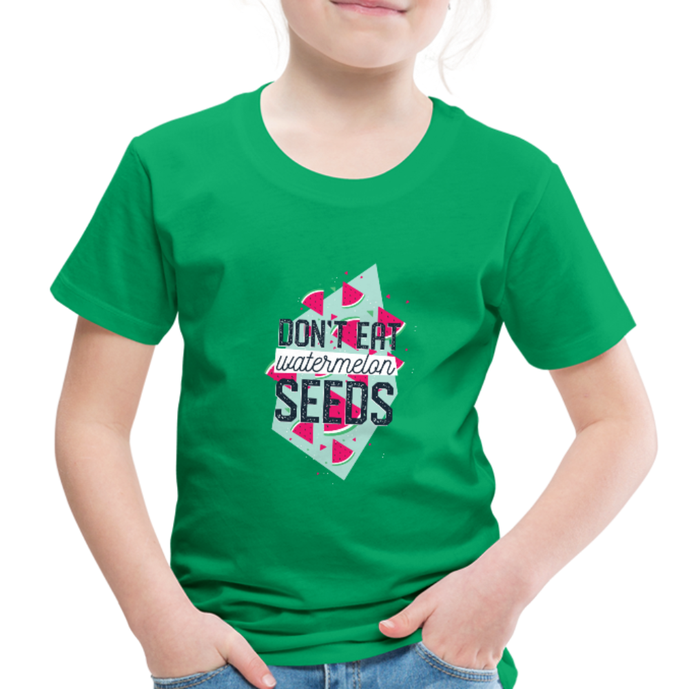 T-Shirt | don't eat watermelon seeds-Toddler Premium T-Shirt-get2shirts