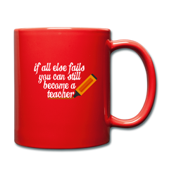 Mug | you can still become a teacher-Full Color Mug-get2shirts