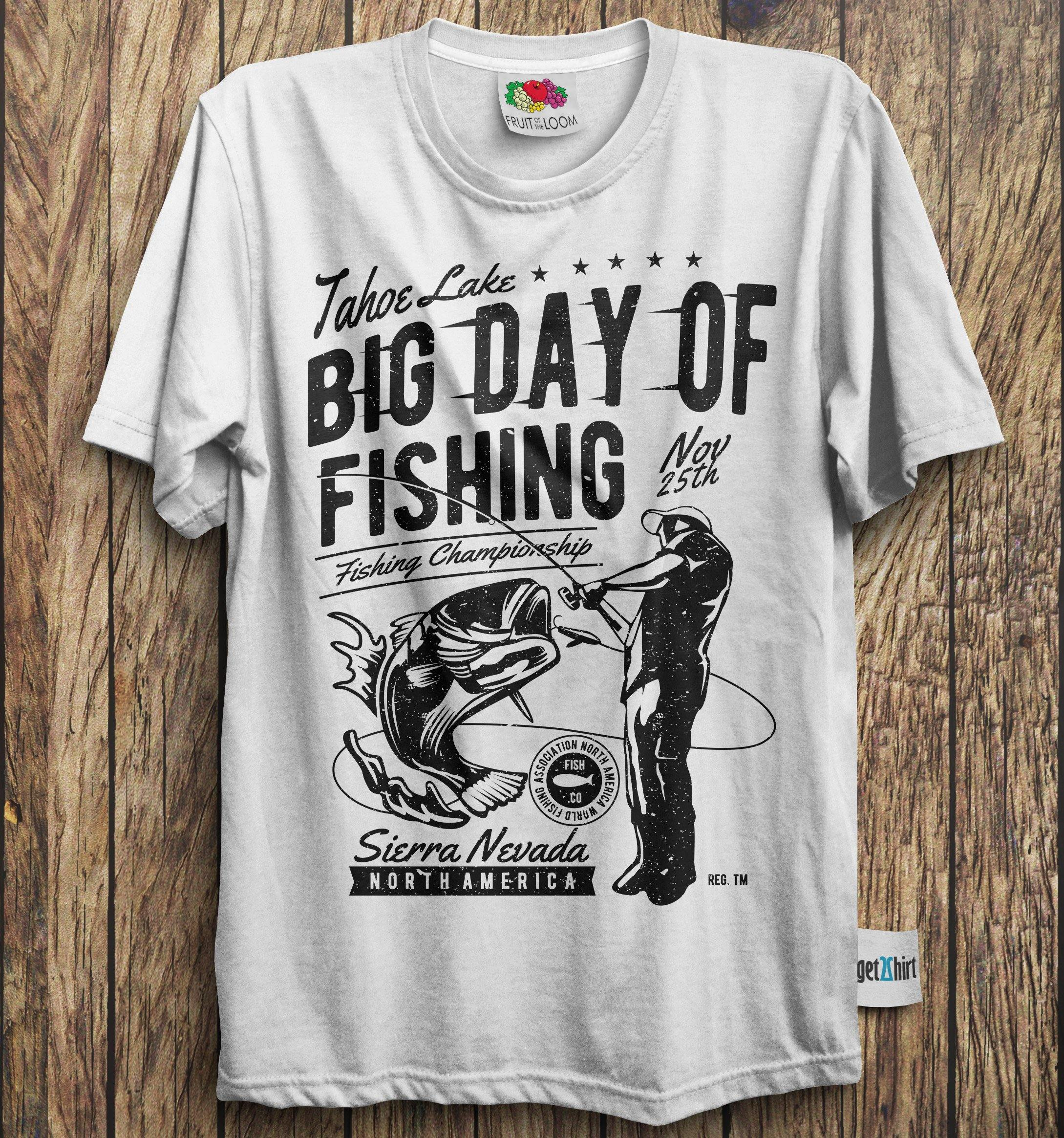 Fishing Tee Big Day of Fishing - Catch The Fish Sierra Nevada Men's T-Shirt-Men's T-Shirt-get2shirts