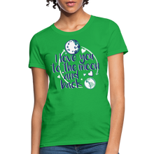 Load image into Gallery viewer, T-Shirt | I love you to the moon and back - bright green