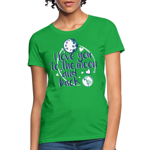 T-Shirt | I love you to the moon and back - bright green