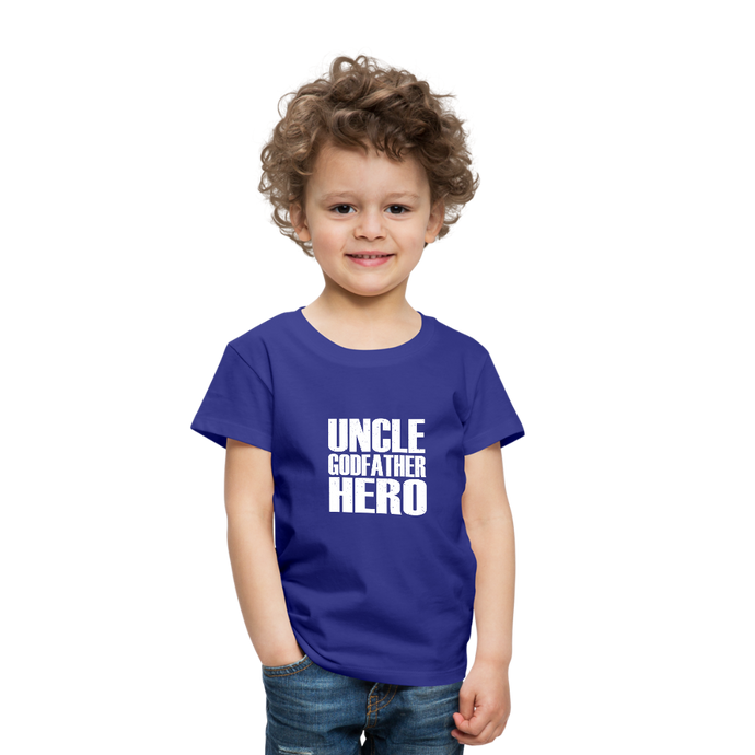Uncle Godfather Hero | Toddler Premium T-Shirt - royal blue