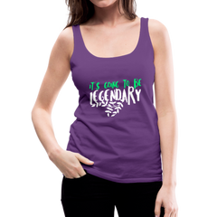 Tank Top | its going to be legendary-Women's Premium Tank Top-get2shirts