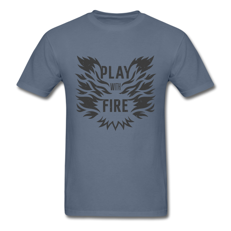 Play with fire | Men's T-Shirt-Men's T-Shirt-get2shirts