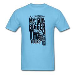 My Gun Is Bigger | Men's T-Shirt-Men's T-Shirt-get2shirts