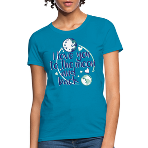 T-Shirt | I love you to the moon and back - turquoise