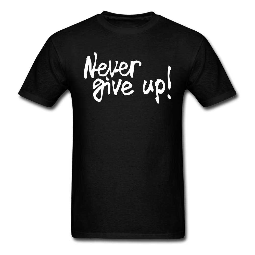 never give up! | Men's T-Shirt - black