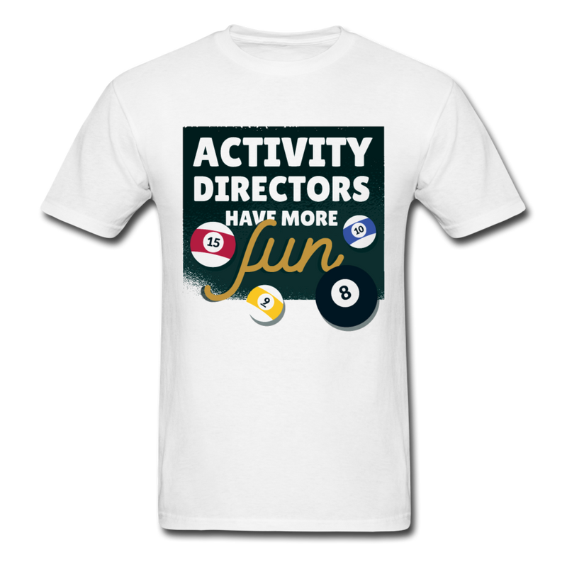 Billard is Fun Activity Directors | Men's T-Shirt-Men's T-Shirt-get2shirts