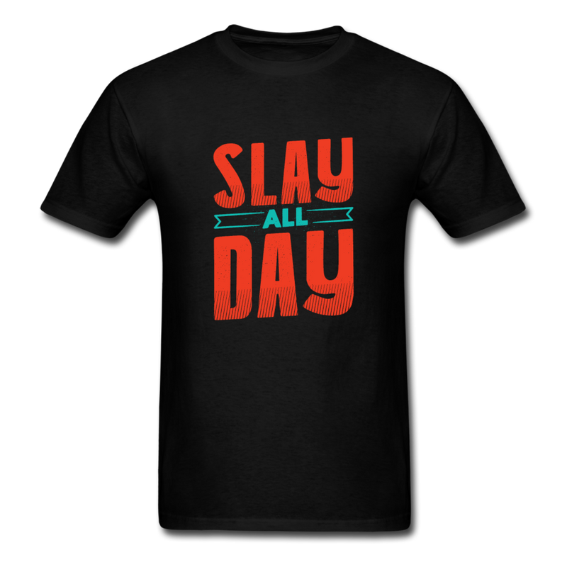 Saying - Slay All Day | Men's T-Shirt-Men's T-Shirt-get2shirts