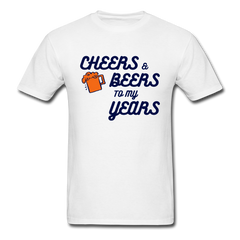 Funny Beer Shirt Cheers Beers To My Years Tee-Men's T-Shirt-get2shirts