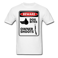 Beware Dog Bites Owner Shoots Shirt Funny Dog Warning Sign Tee-Men's T-Shirt-get2shirts