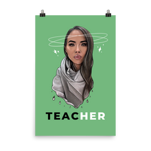 Load image into Gallery viewer, TEACHER | Poster