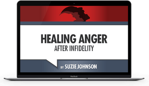 Healing Anger After Infidelity