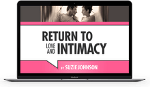 Load image into Gallery viewer, Return to Love & Intimacy After Infidelity