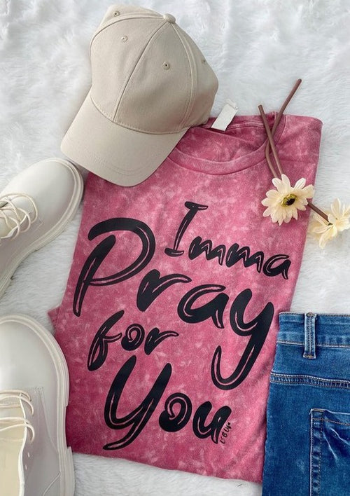 Imma Pray Graphic T - romp Collection