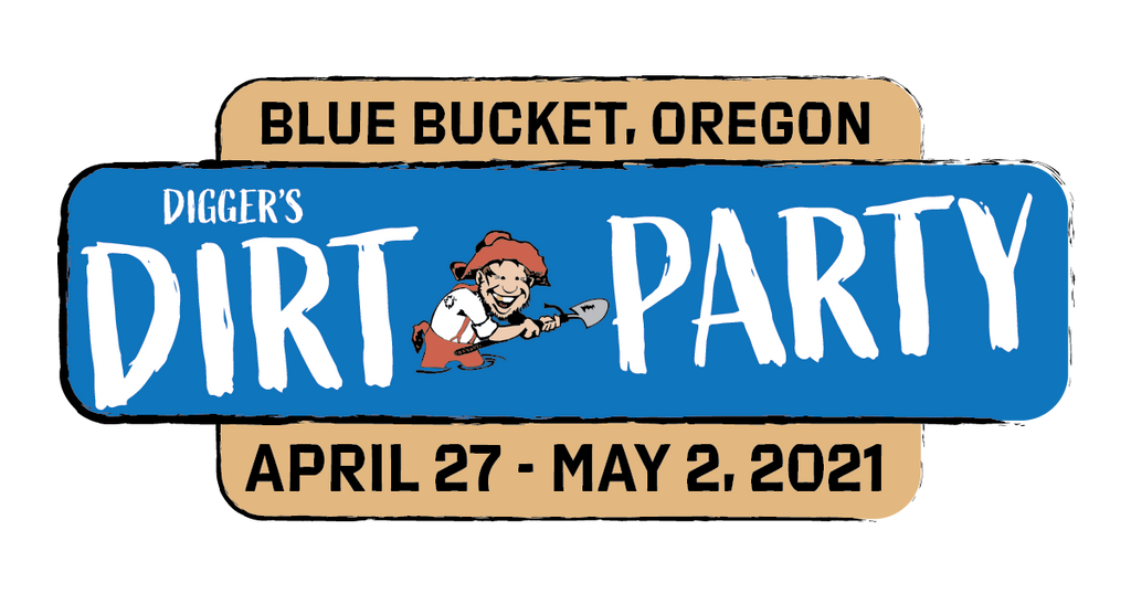 Dirt Party • Blue Bucket • Apr 27 - May 2 2021