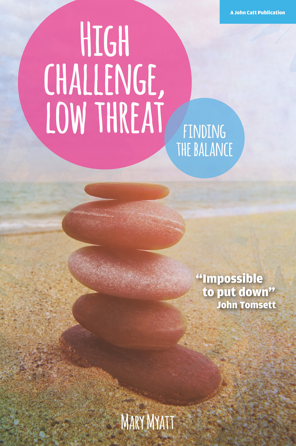 High Challenge, Low Threat: How great school leaders find the balance