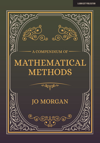 A Compendium Of Mathematical Methods