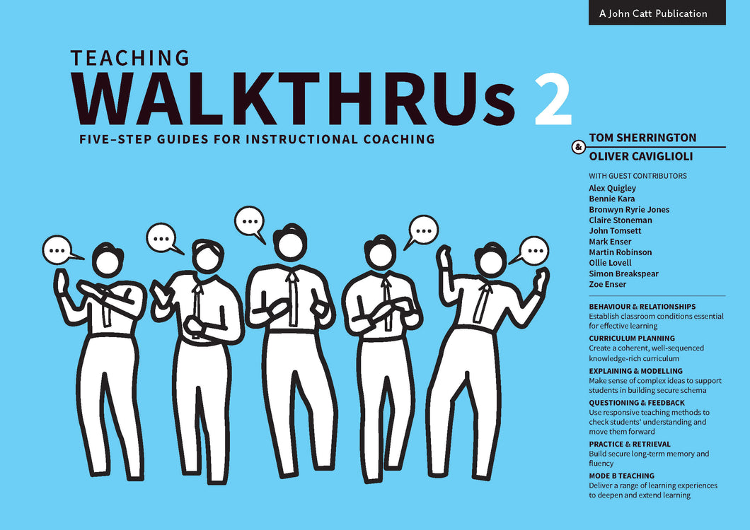 Teaching Walkthrus 2:  Five-step guides to instructional coaching