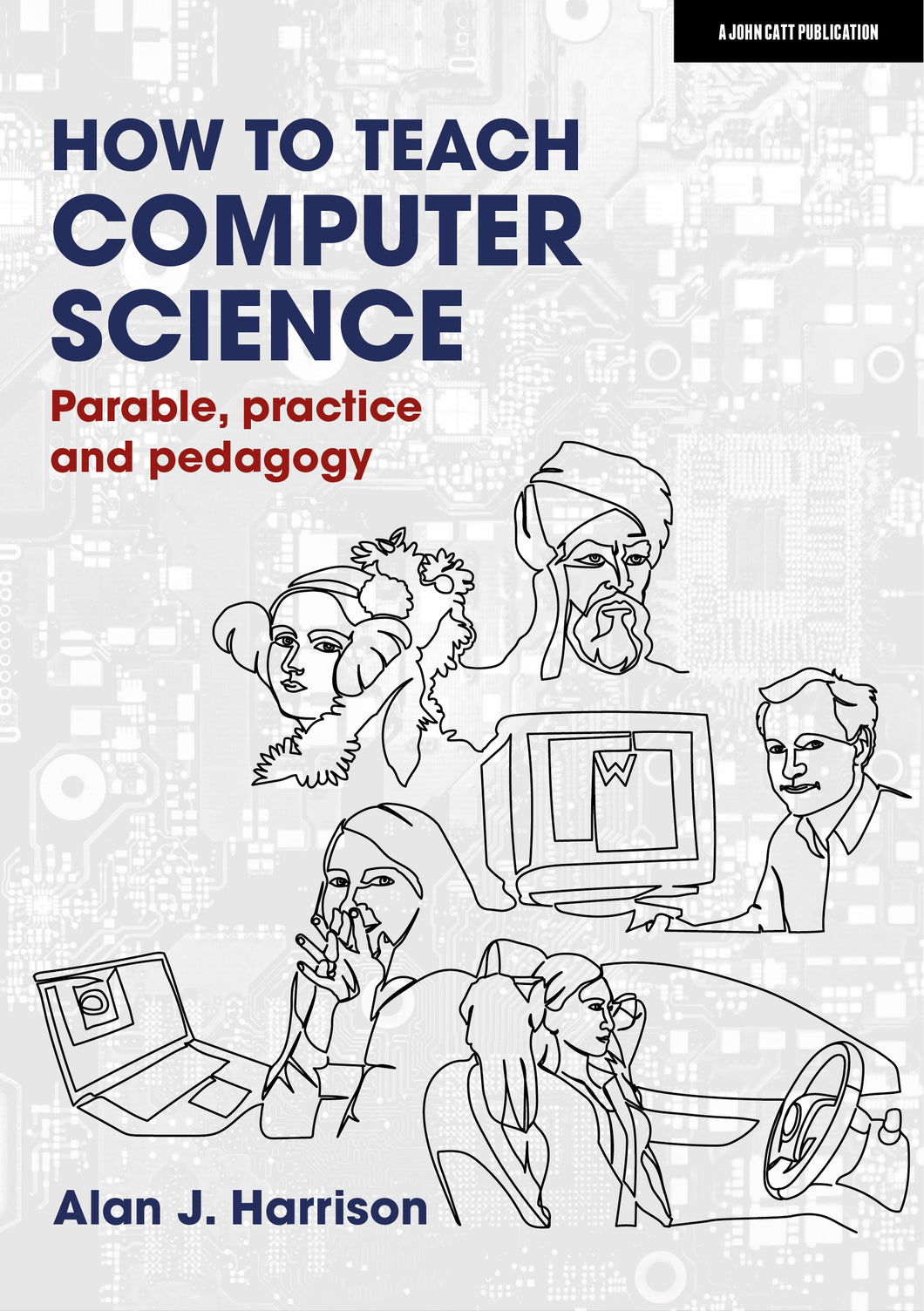 How to Teach Computer Science: Parable, practice and pedagogy