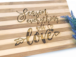 SEASON WITH LOVE cutting board