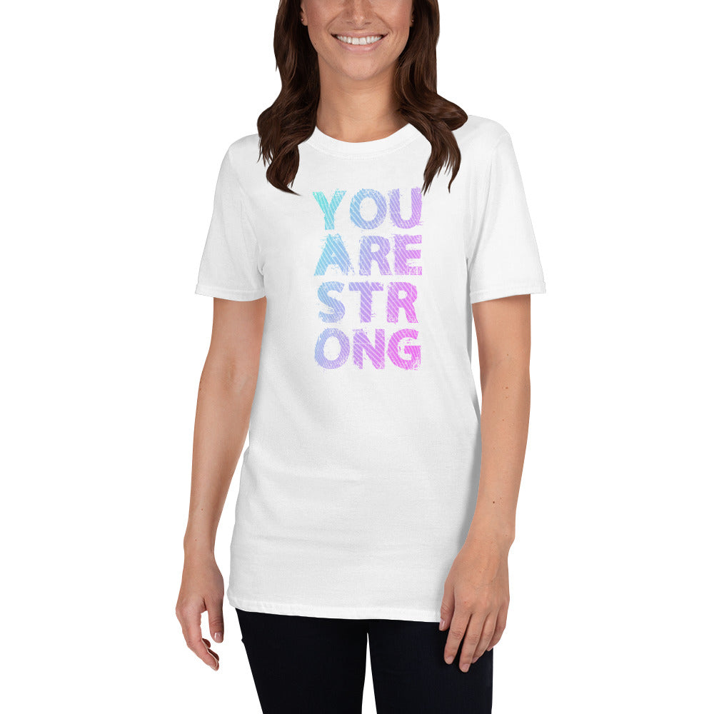 You Are Strong Short-Sleeve Ladies' T-Shirt