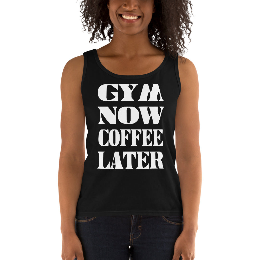 Gym Now Coffee Later Ladies' Tank