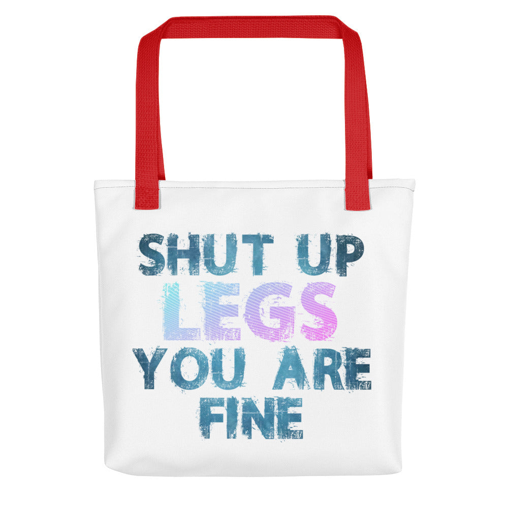 Shut Up Legs You Are Fine Tote bag