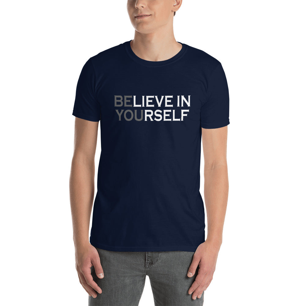 Be You Believe In Yourself Short-Sleeve Unisex T-Shirt