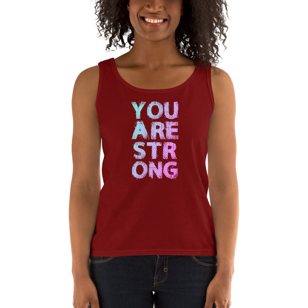 You Are Strong Ladies' Tank