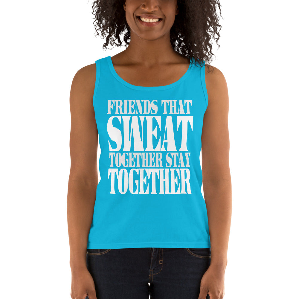 Friends That Sweat Together Stay Together Ladies' Tank