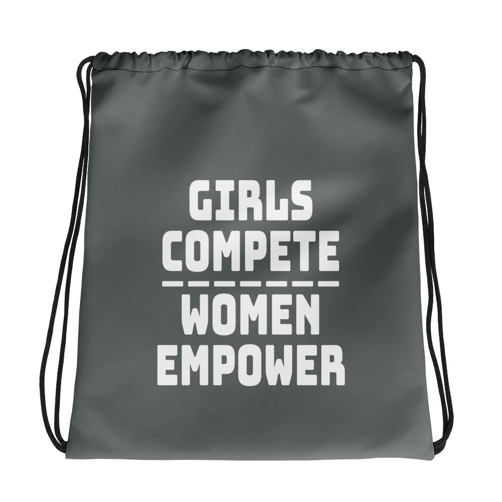 Girls Compete Women Empower Drawstring bag