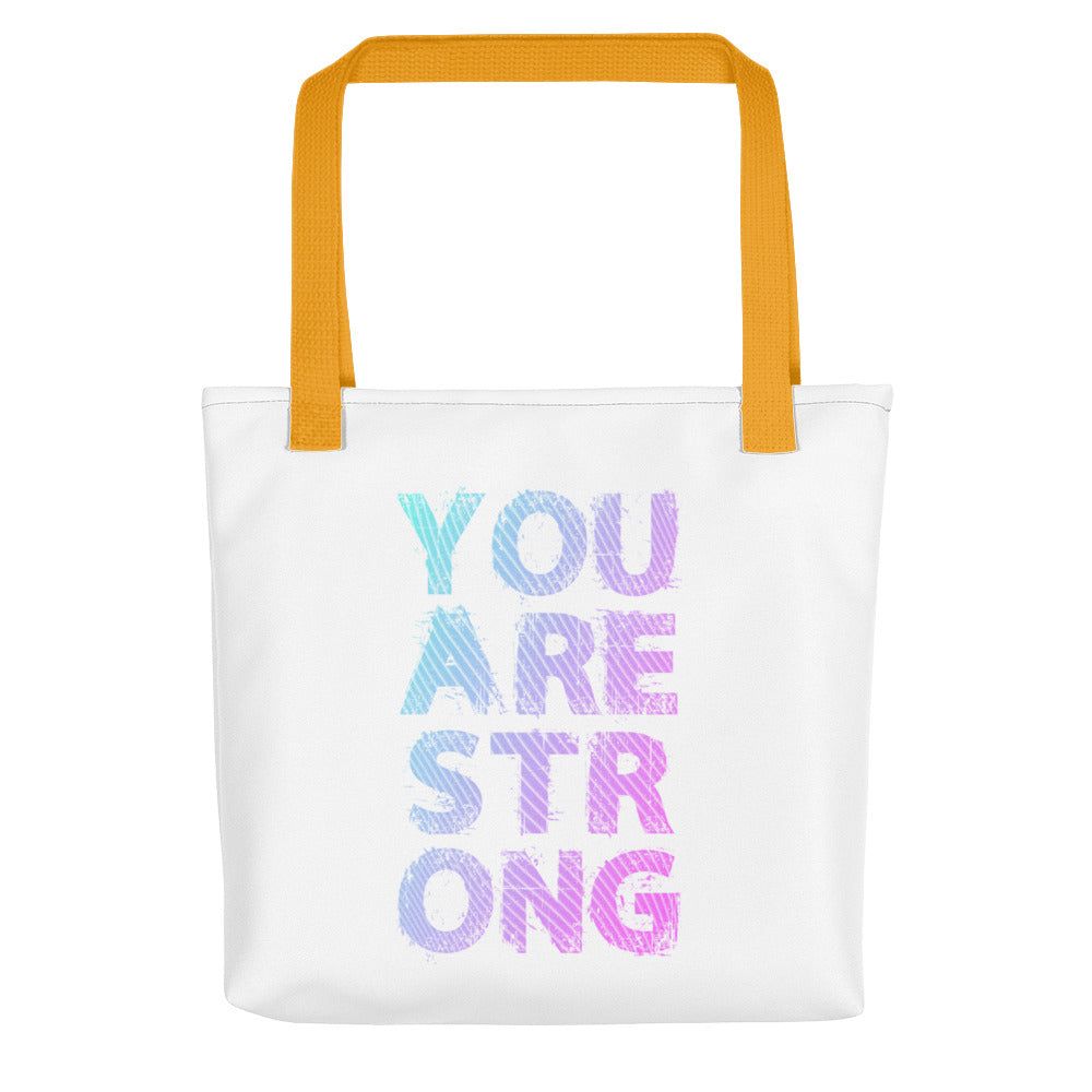 You Are Strong Tote bag