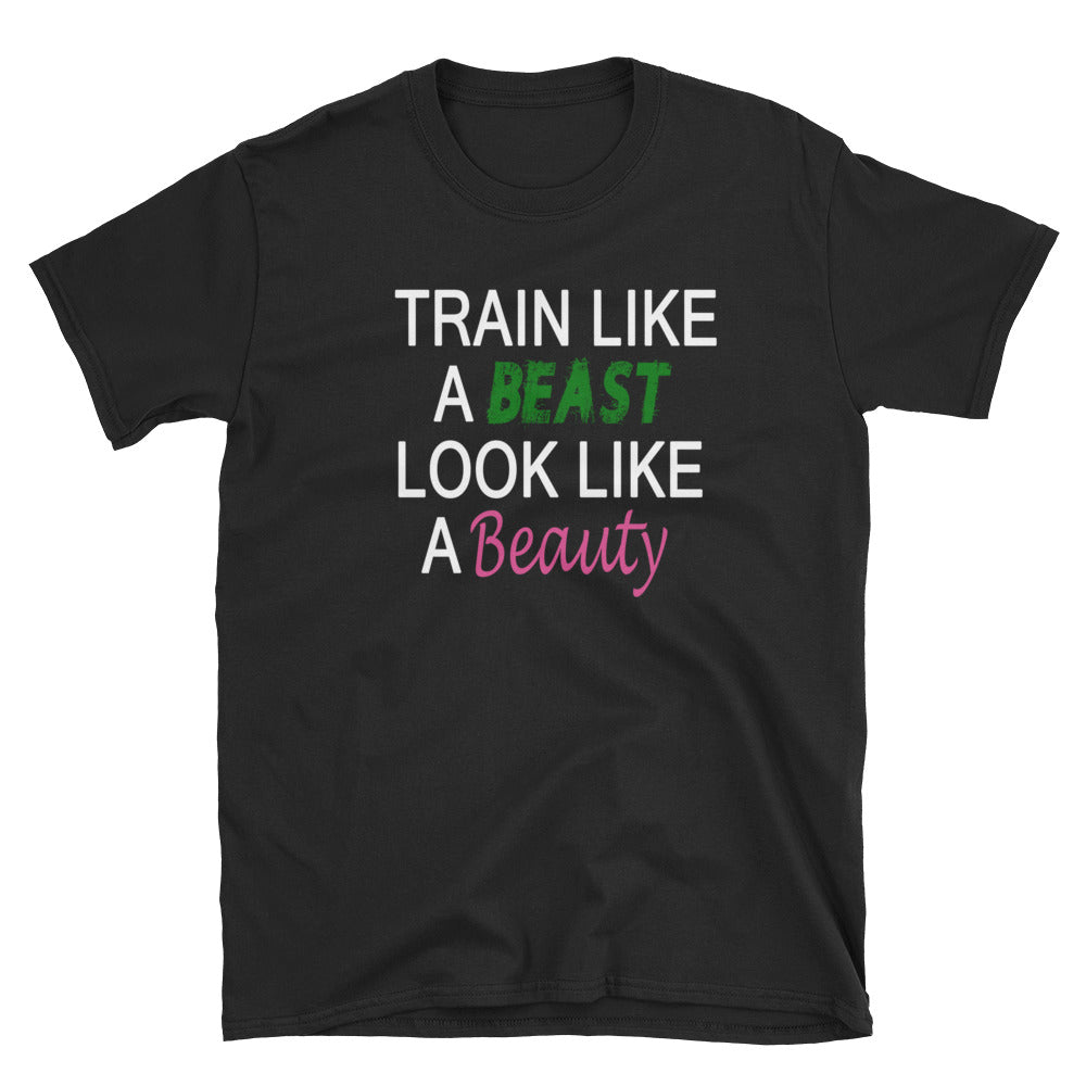 Train Like A Beast Look Like A Beauty Short-Sleeve Ladies' T-Shirt